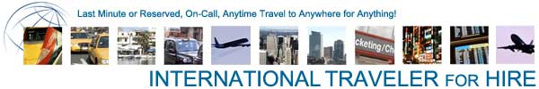 International Traveler for Hire